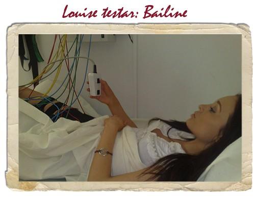 Louise testar bailine